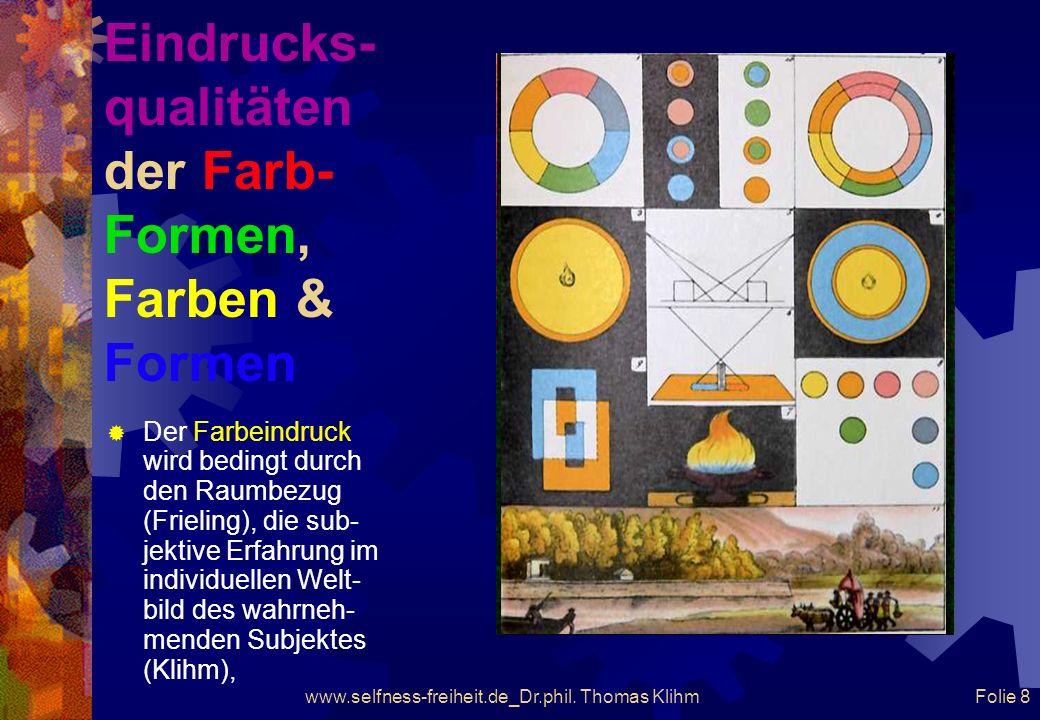 Eindrucks-qualitäten der Farb-Formen, Farben & Formen