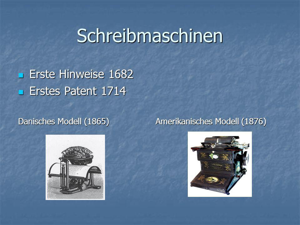 Schreibmaschinen Erste Hinweise 1682 Erstes Patent 1714