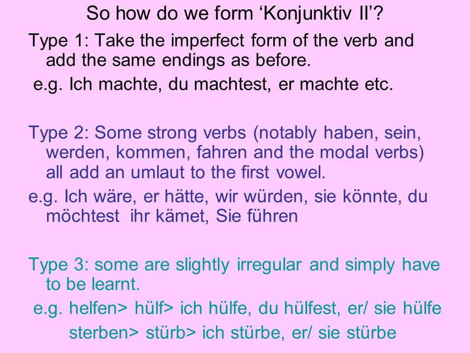 So how do we form 'Konjunktiv II'
