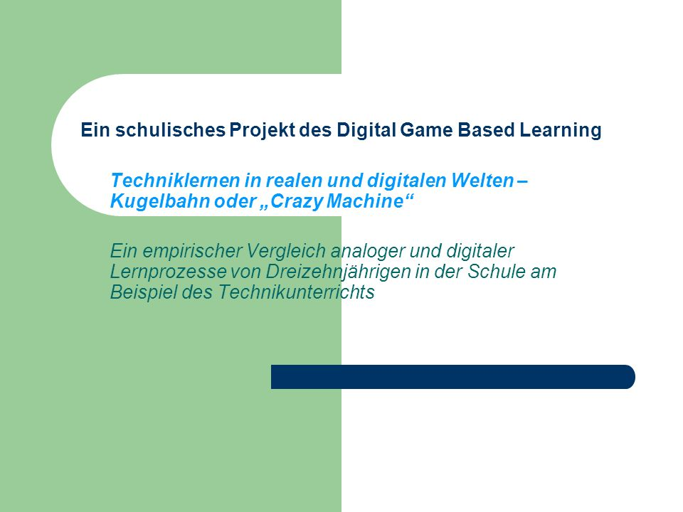Ein schulisches Projekt des Digital Game Based Learning