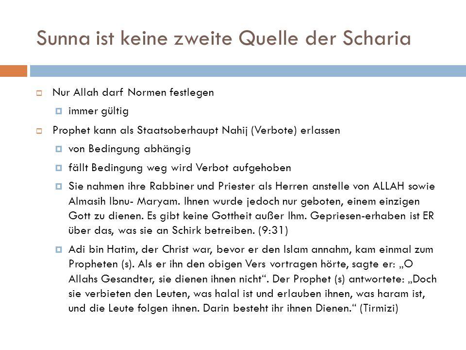 Sunna ist keine zweite Quelle der Scharia