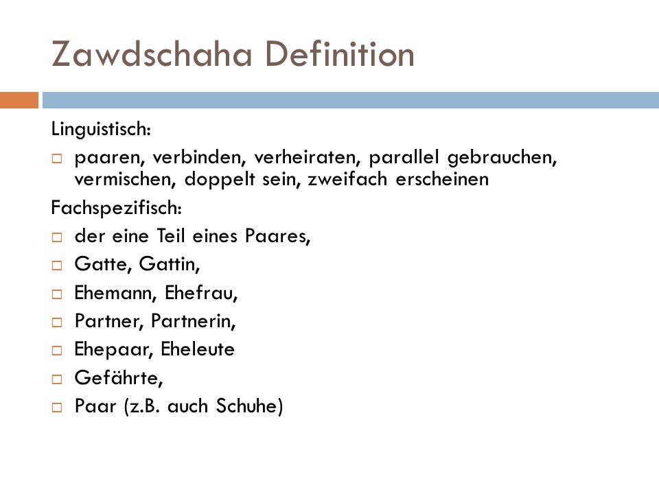Zawdschaha Definition