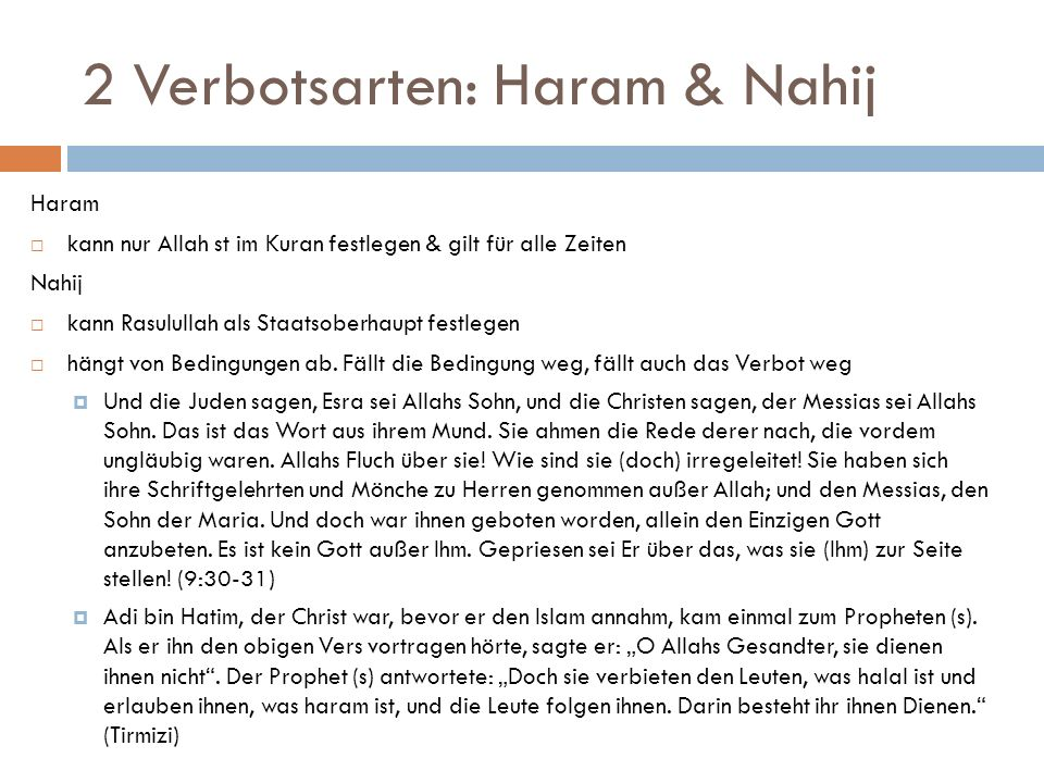 2 Verbotsarten: Haram & Nahij