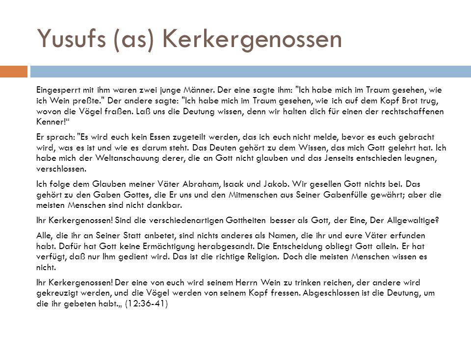 Yusufs (as) Kerkergenossen