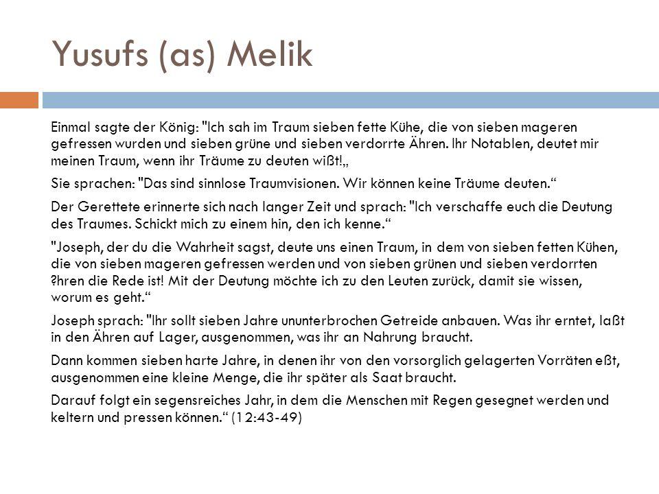 Yusufs (as) Melik