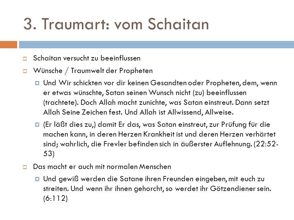 3. Traumart: vom Schaitan