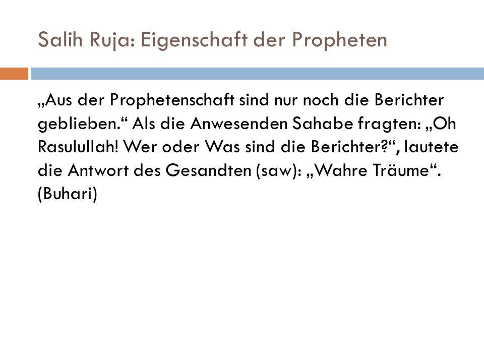 Salih Ruja: Eigenschaft der Propheten
