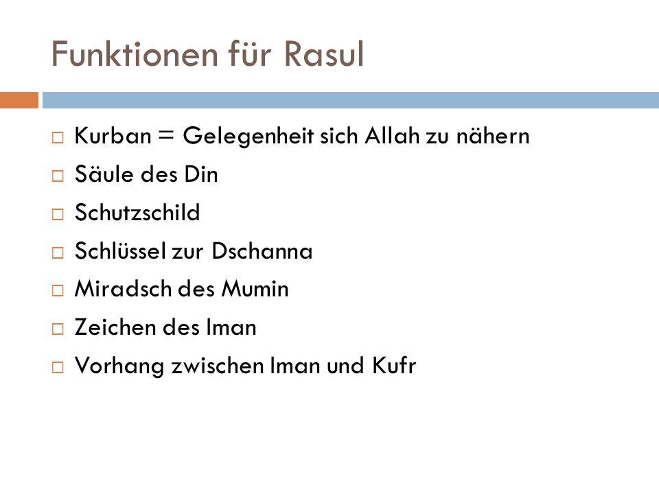 Funktionen für Rasul Kurban = Gelegenheit sich Allah zu nähern