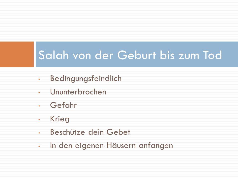 Salah von der Geburt bis zum Tod