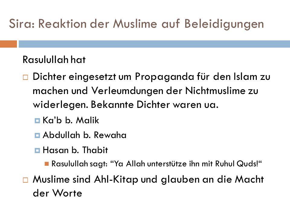 Sira: Reaktion der Muslime auf Beleidigungen