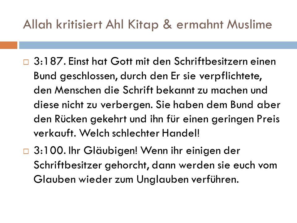 Allah kritisiert Ahl Kitap & ermahnt Muslime