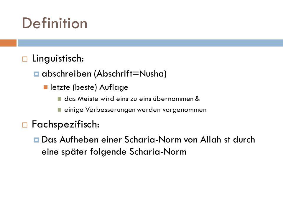 Definition Linguistisch: Fachspezifisch: abschreiben (Abschrift=Nusha)
