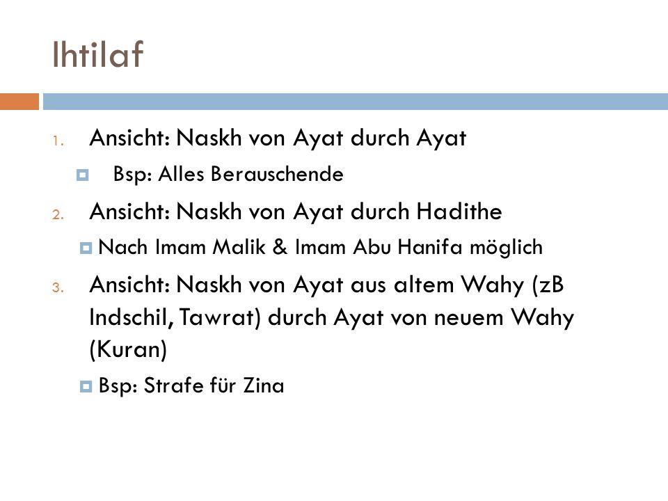 Ihtilaf Ansicht: Naskh von Ayat durch Ayat
