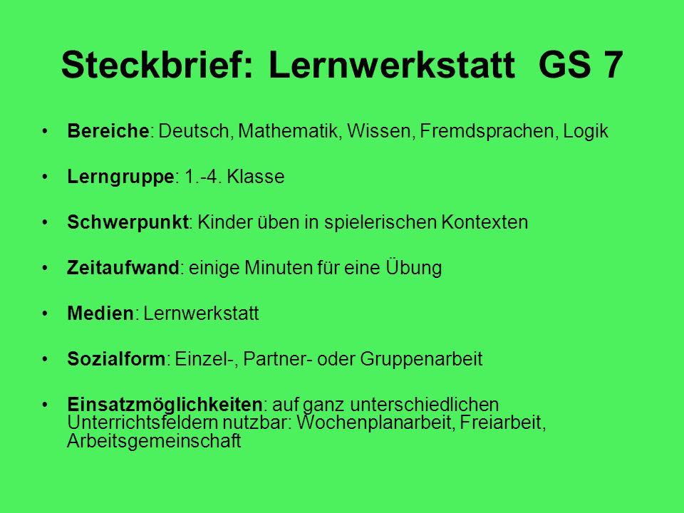 Steckbrief: Lernwerkstatt GS 7