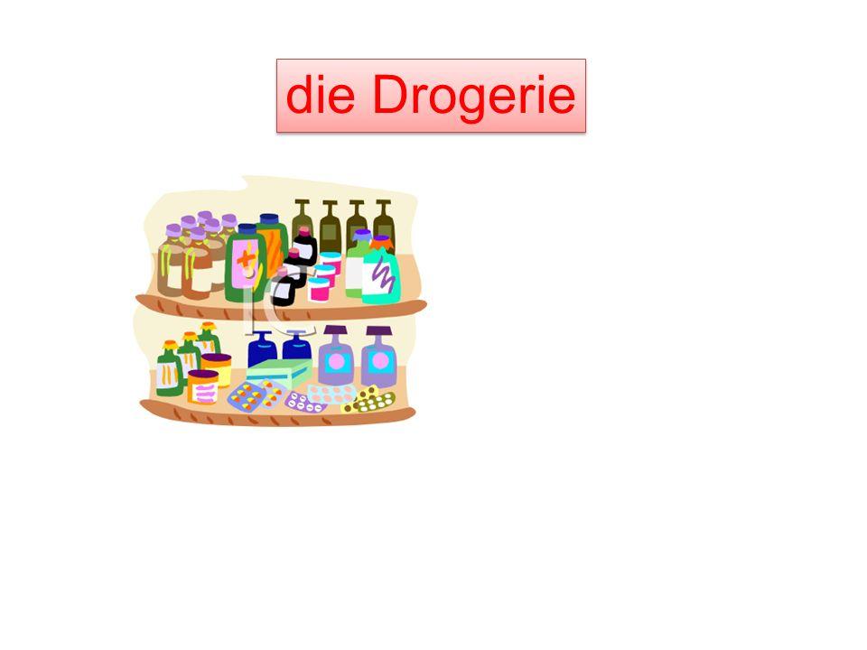 die D______ die Drogerie