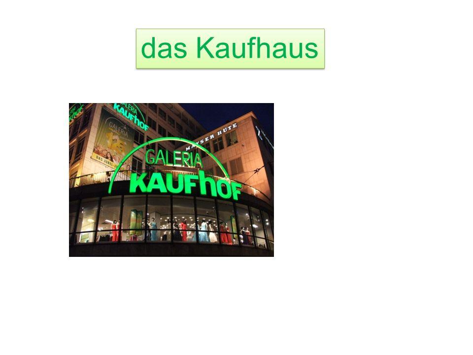 das K______ das Kaufhaus