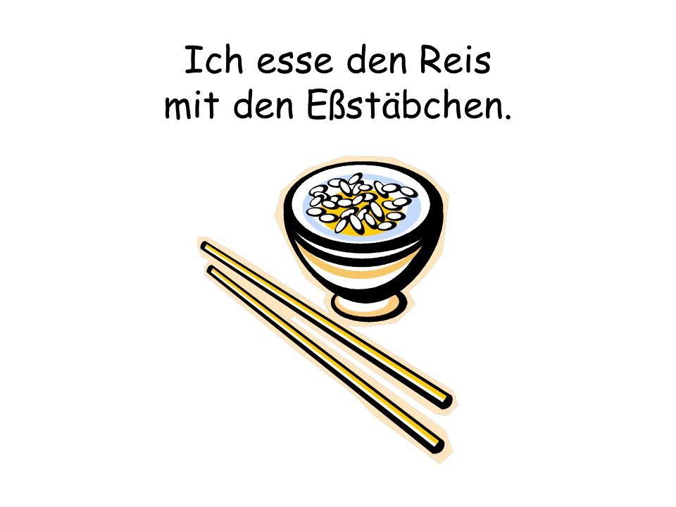 Ich esse den Reis mit den Eßstäbchen.