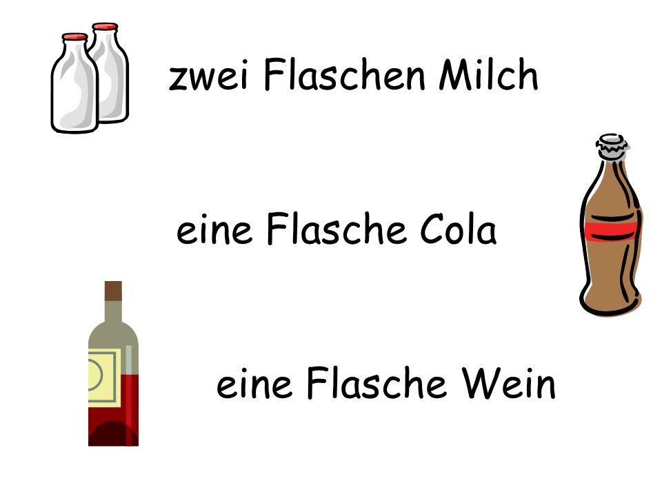 zwei Flaschen Milch eine Flasche Cola eine Flasche Wein