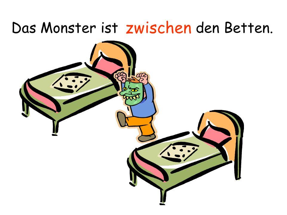 Das Monster ist den Betten.