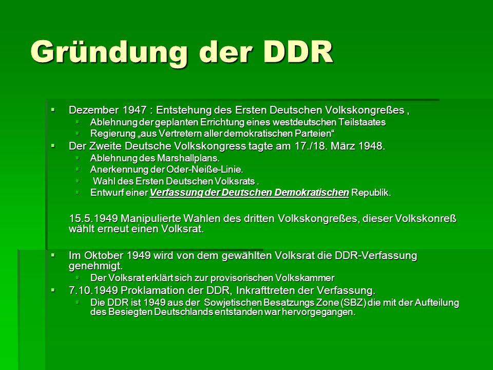 Gründung der DDR Dezember 1947 : Entstehung des Ersten Deutschen Volkskongreßes ,