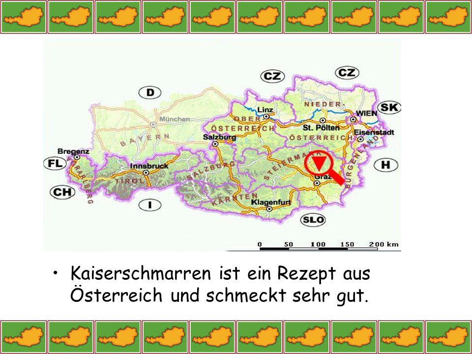 Kaiserschmarren ist ein Rezept aus Österreich und schmeckt sehr gut.
