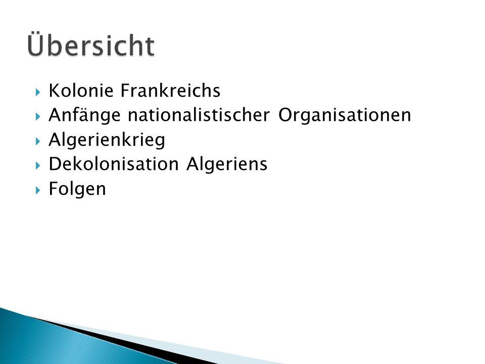 Übersicht Kolonie Frankreichs Anfänge nationalistischer Organisationen