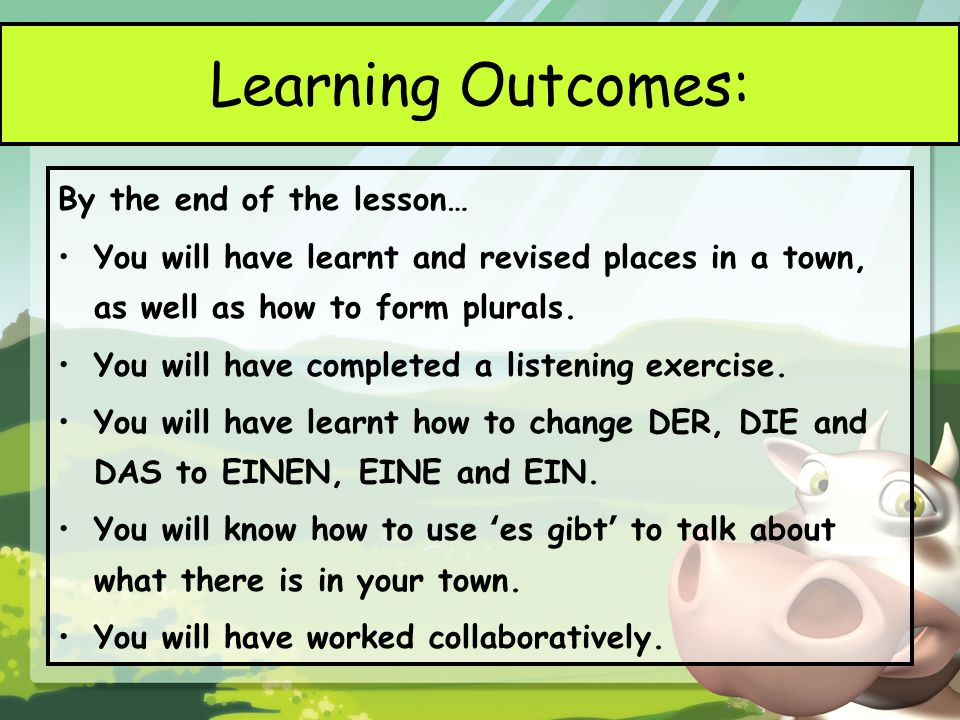 Learning Outcomes: By the end of the lesson…