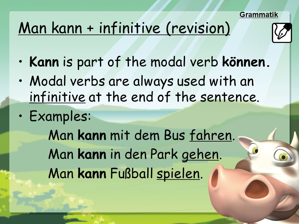 Man kann + infinitive (revision)