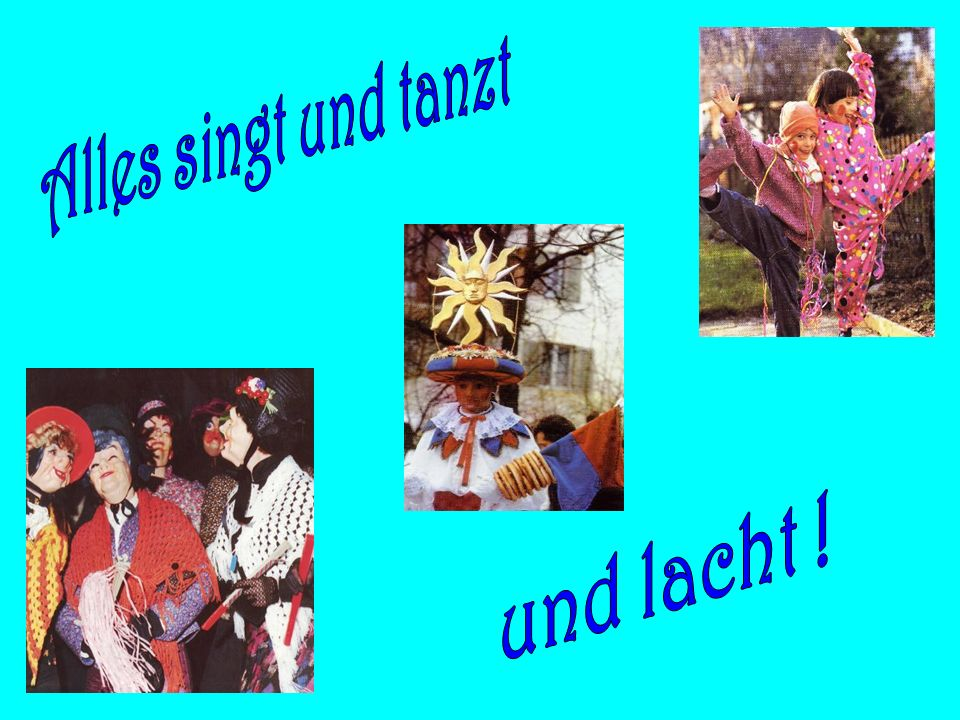 Alles singt und tanzt und lacht !