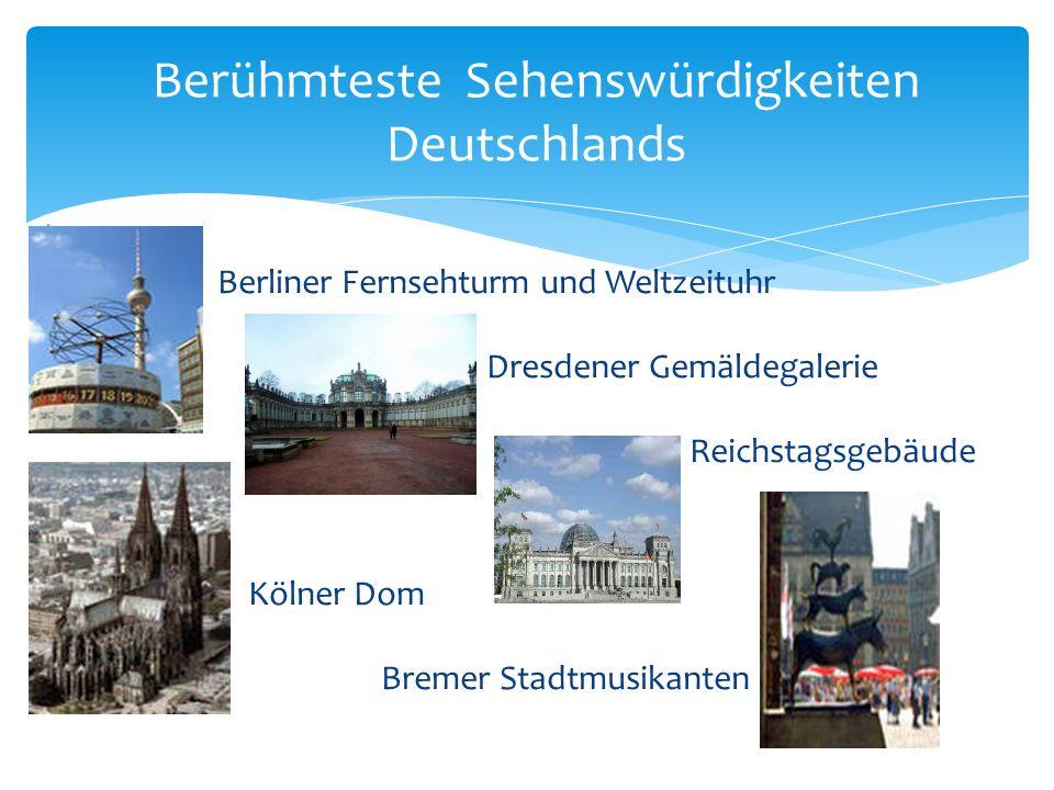 Berühmteste Sehenswürdigkeiten Deutschlands