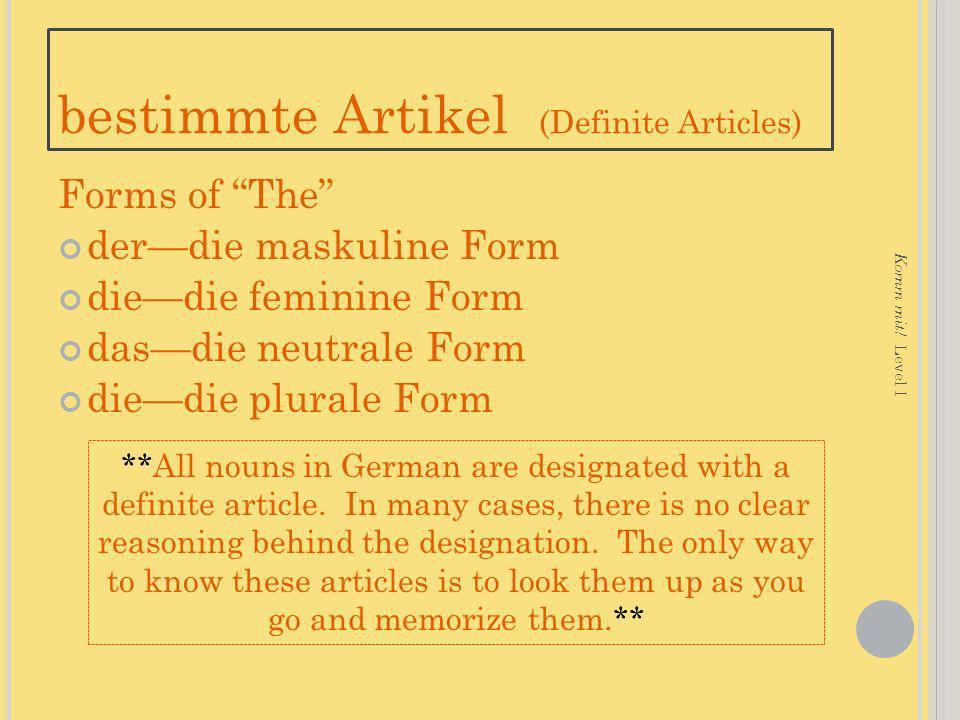 bestimmte Artikel (Definite Articles)