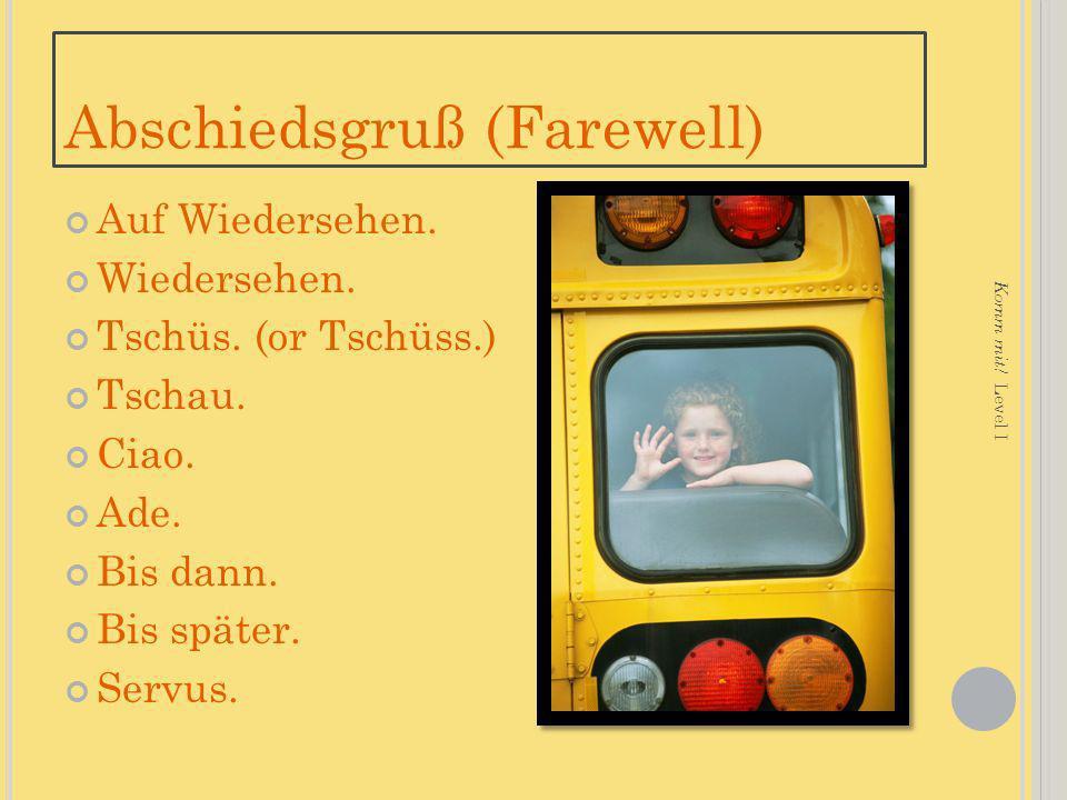 Abschiedsgruß (Farewell)
