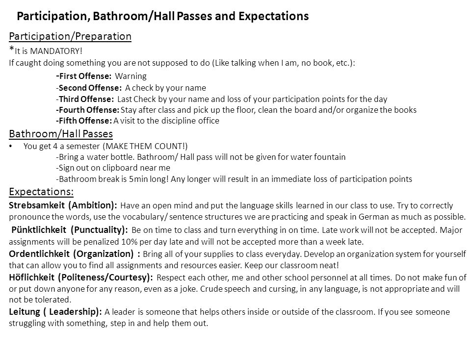 Participation, Bathroom/Hall Passes and Expectations