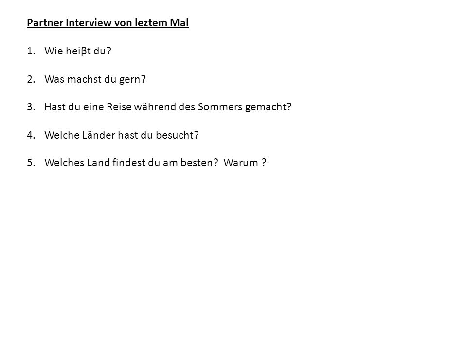 Partner Interview von leztem Mal
