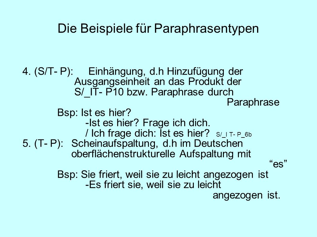 Die Beispiele für Paraphrasentypen
