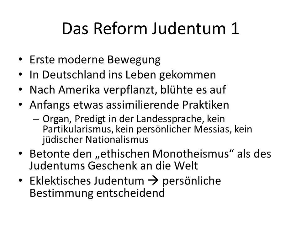 Das Reform Judentum 1 Erste moderne Bewegung