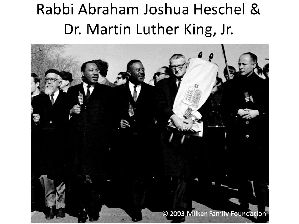 Rabbi Abraham Joshua Heschel & Dr. Martin Luther King, Jr.