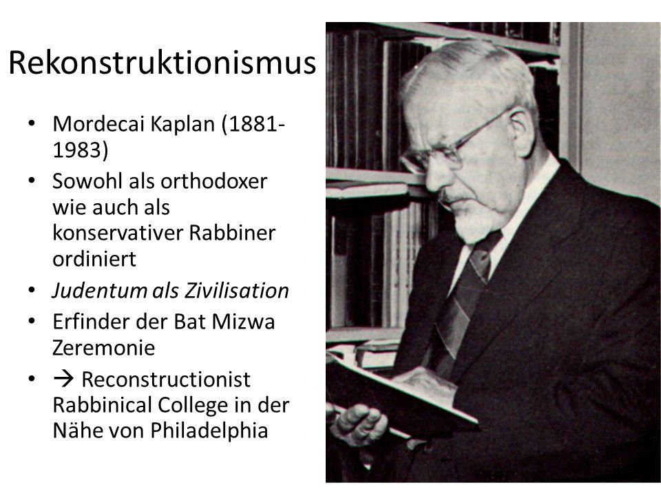 Rekonstruktionismus Mordecai Kaplan (1881-1983)