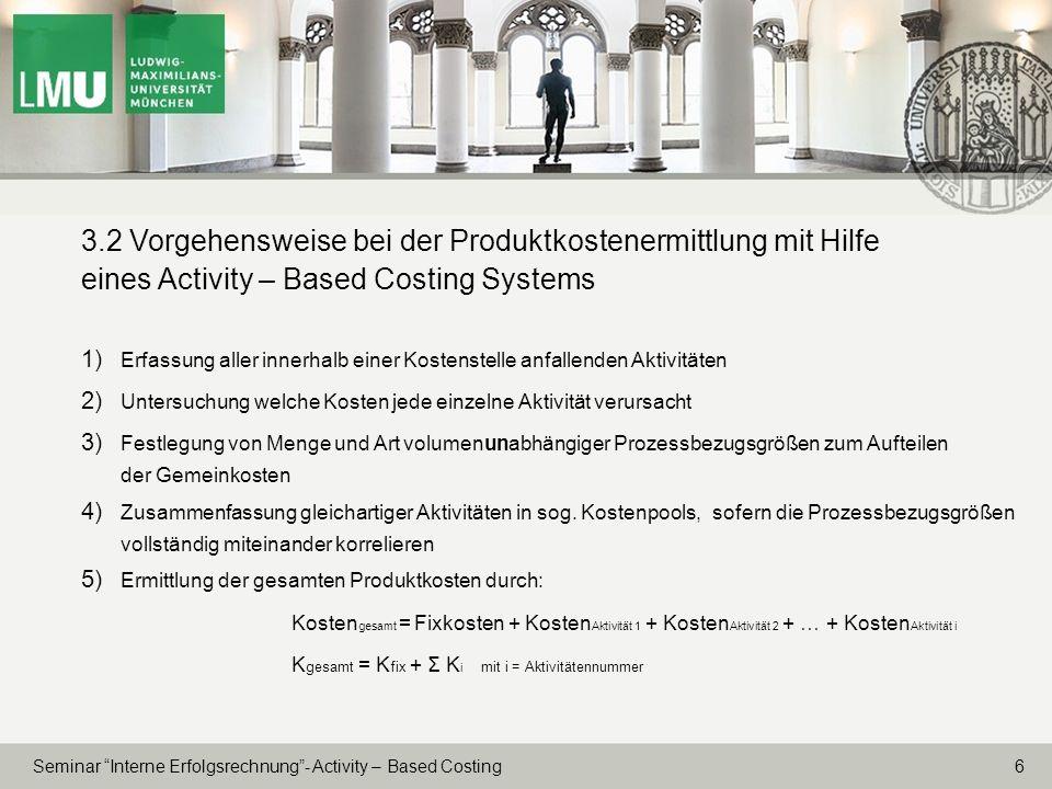 3.2 Vorgehensweise bei der Produktkostenermittlung mit Hilfe