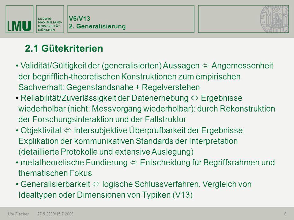 V6/V13 2. Generalisierung. 2.1 Gütekriterien.