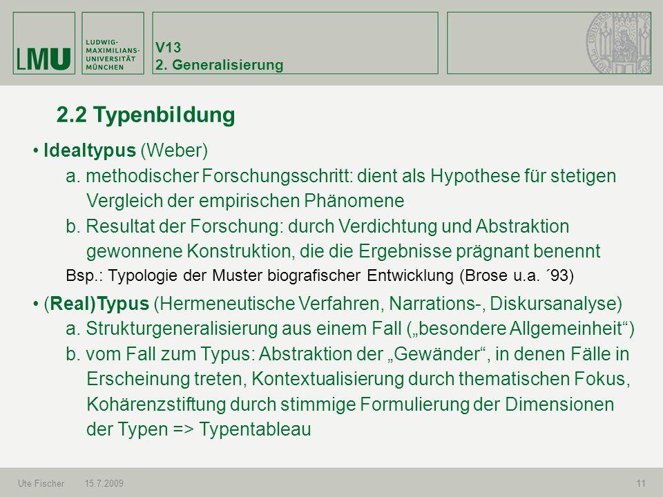 2.2 Typenbildung Idealtypus (Weber)