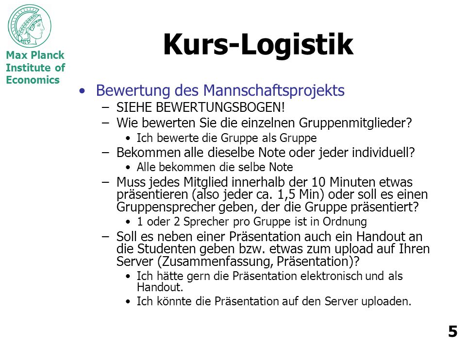 Kurs-Logistik Bewertung des Mannschaftsprojekts SIEHE BEWERTUNGSBOGEN!