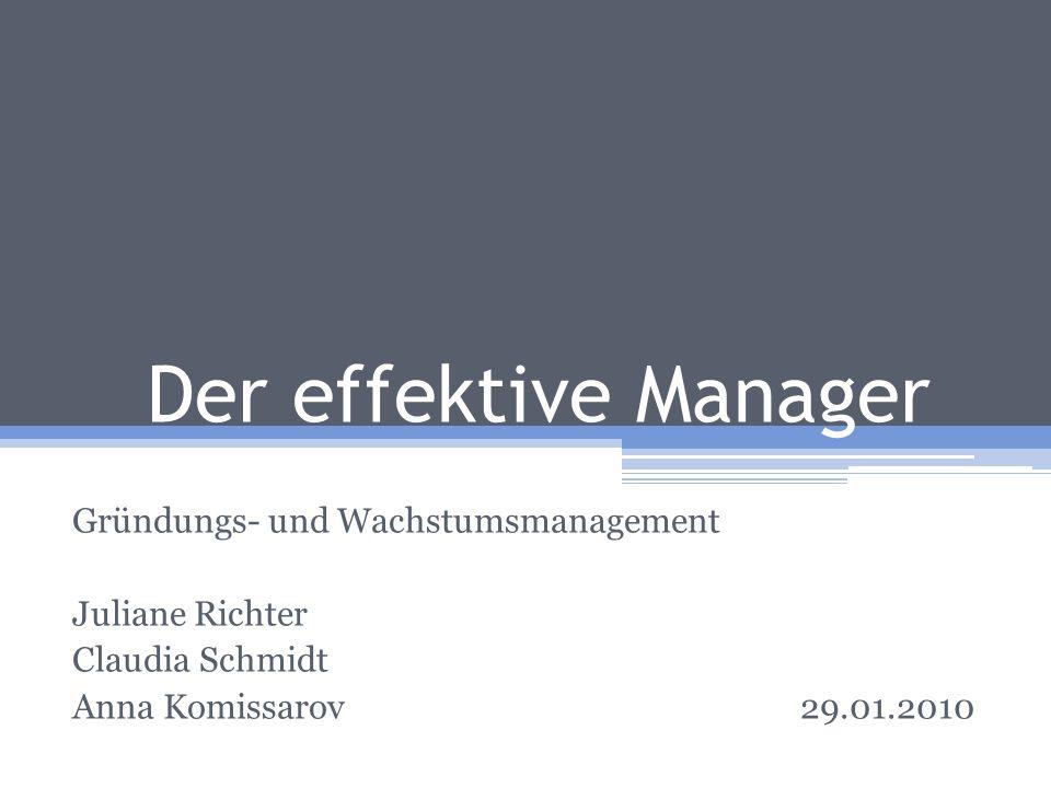 Der effektive Manager Gründungs- und Wachstumsmanagement
