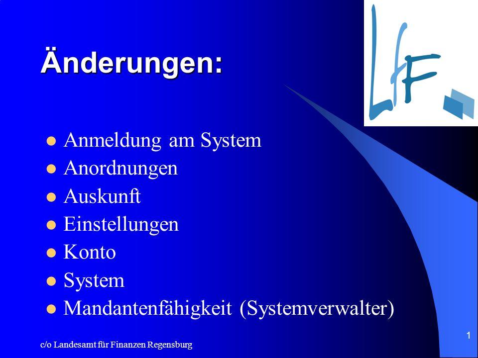 Änderungen: Anmeldung am System Anordnungen Auskunft Einstellungen