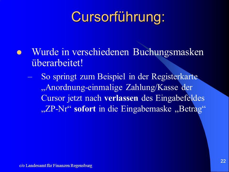 Cursorführung: Wurde in verschiedenen Buchungsmasken überarbeitet!