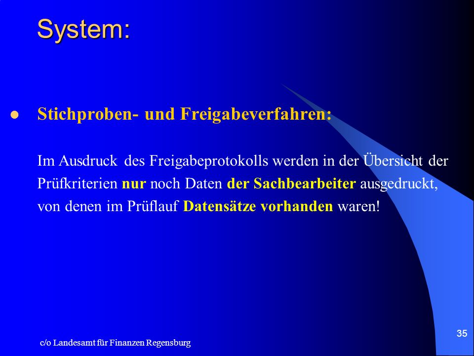 System: Stichproben- und Freigabeverfahren: