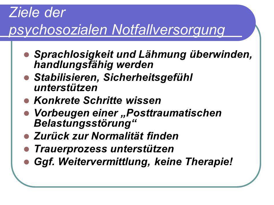 Ziele der psychosozialen Notfallversorgung