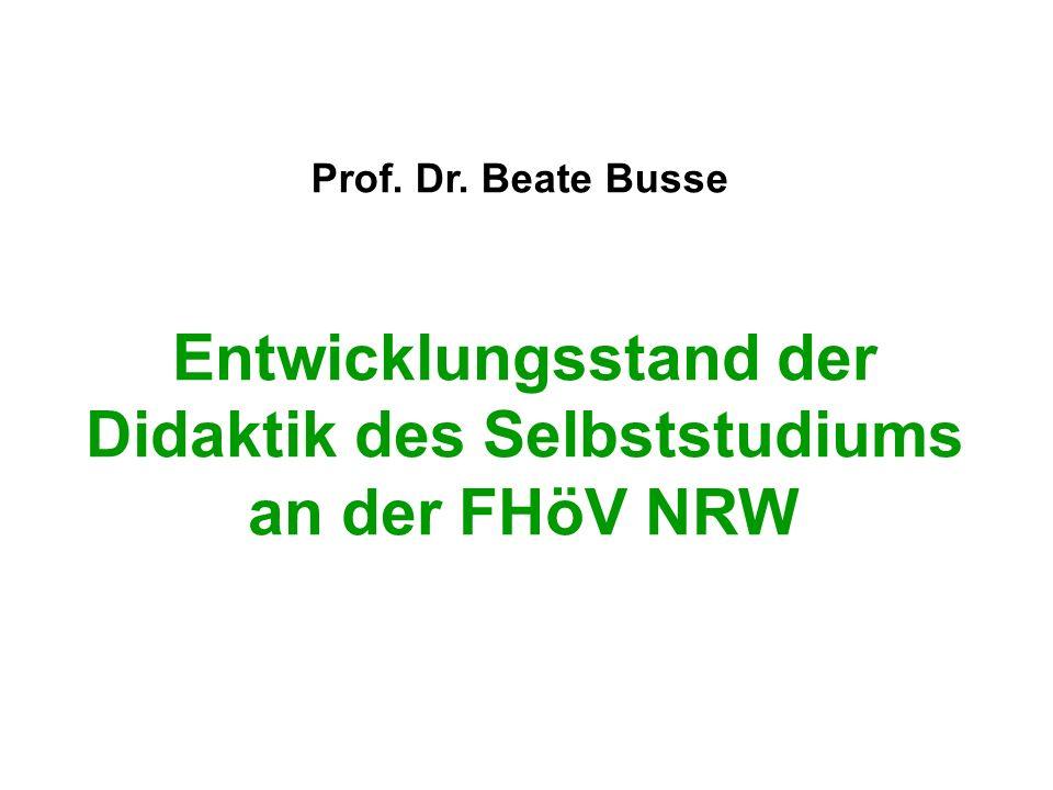 Entwicklungsstand der Didaktik des Selbststudiums an der FHöV NRW