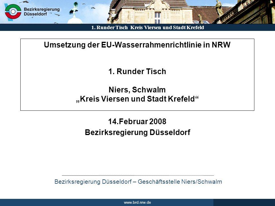 Runder Tisch 14.Februar 2008 Bezirksregierung Düsseldorf