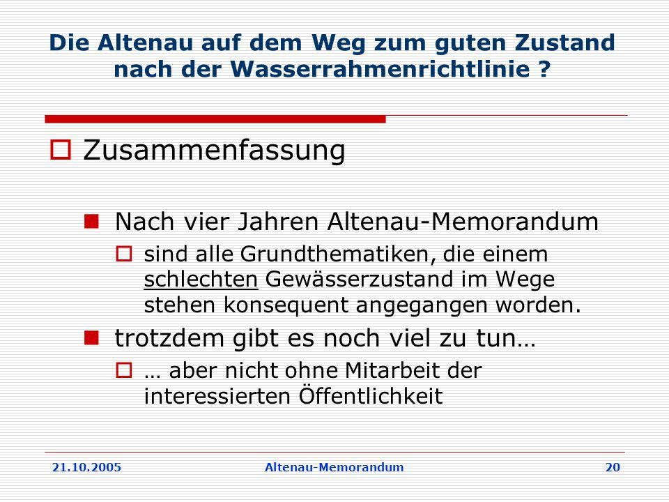 Zusammenfassung Nach vier Jahren Altenau-Memorandum
